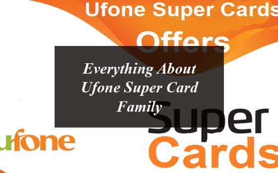 Everything About Ufone Super Card Family Cards 3g Internet Super