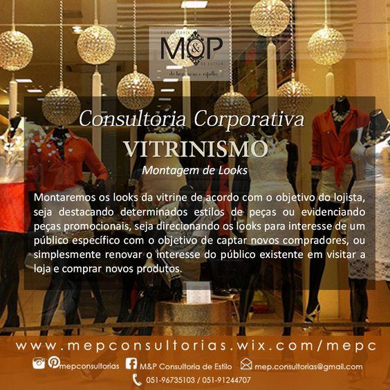 Vitrinismo-Montagem de Looks: Acompanhe o resultado dos serviços prestados em nosso Blog --> www.mepconsultorias.blogspot.com.br