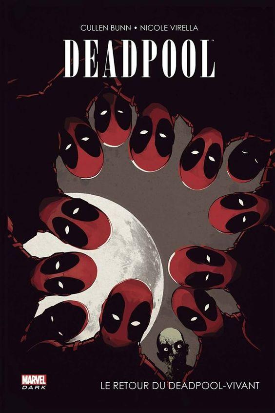 Deadpool - LE RETOUR DU DEADPOOL VIVANT