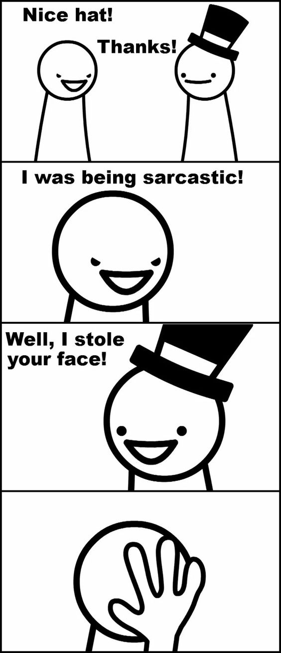"""TomSka- asdf movie 4 """"I was being sarcastic"""" """"Well, I stole your face!"""""""