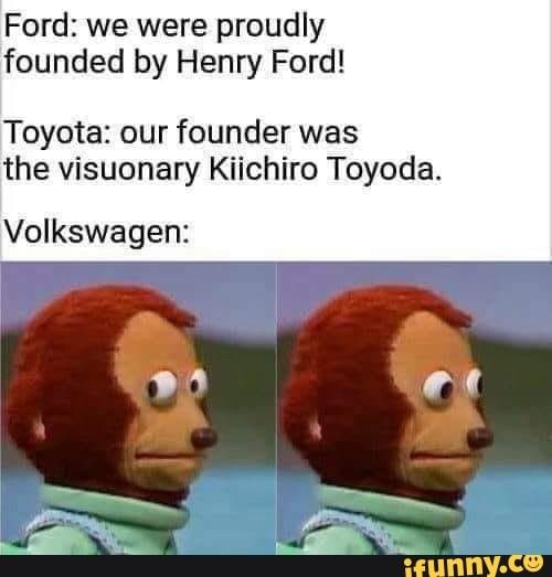 Ford We Were Proudly Founded By Henry Ford Toyota Our Founder