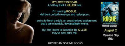 ROGUE ( DEADLIEST LIES #1) by Michele Mannon  https://goo.gl/9JYXYP