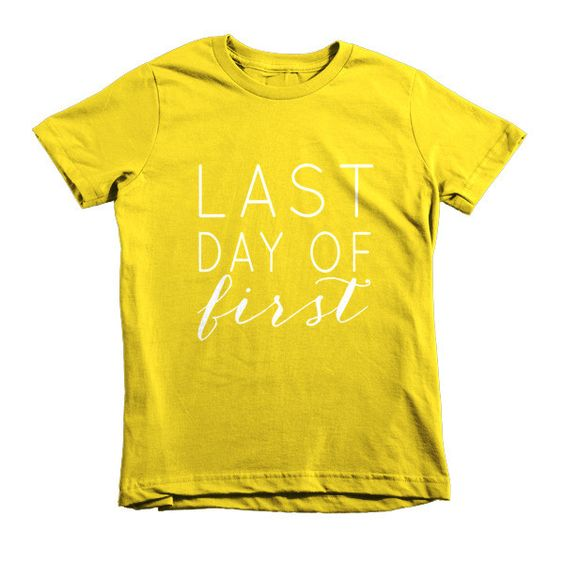 Last Day of First- Kid's