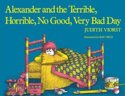 Alexander And The Terrible Horrible No Good Very Bad Day Day