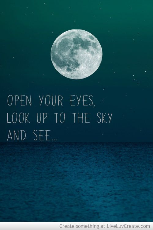 The stars, the Moon.. the Night sky. Our creator put them all there for a reason. Pay more attention to them, and get closer to him in the process.