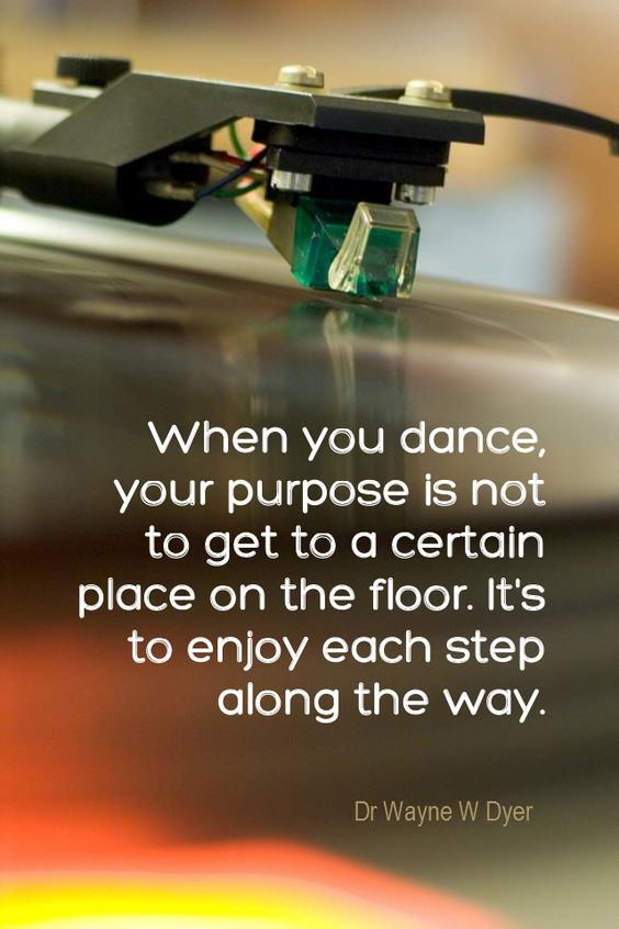 Daily quotation for september 6 2013 quote for 1233 get on the dance floor