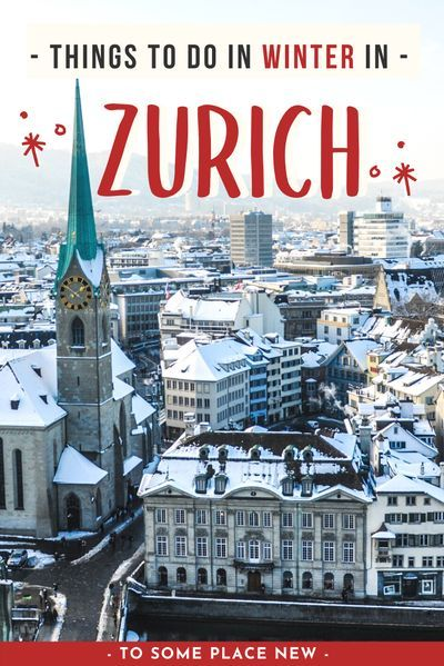 12 Amazing Things To Do In Zurich In Winter 2020 21 In 2020 Winter Travel Destinations Europe Travel Destinations Europe Travel