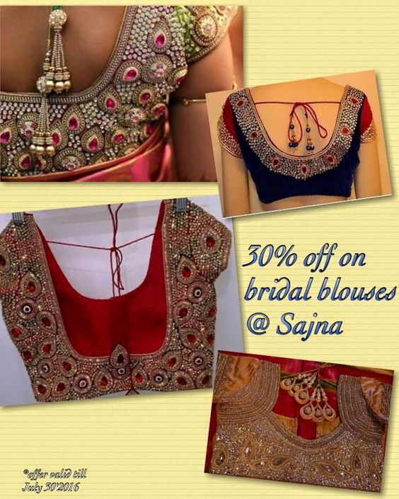 Avail 30u0025 off on bridal blouses this season!  Contact +919094871467 / +918939710593 to book your appointment. 05 July 2016
