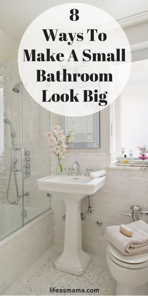 8 Ways To Make A Small Bathroom Look Big | Tiny Bathrooms, Eye And Banks Part 83