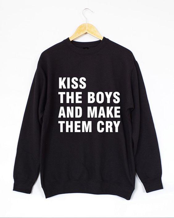 Kiss The Boys And Make Them Cry Sweatshirt. Kiss Sweatshirt. Boys Sweatshirt. Unisex Jumper by domugo on Etsy