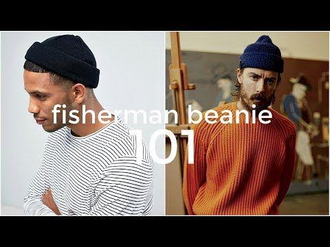 39 Fisherman Beanie 101 Everything You Need To Know Men S Fashion Daniel Simmons Youtube Mens Beanie Men Style Tips Beanie