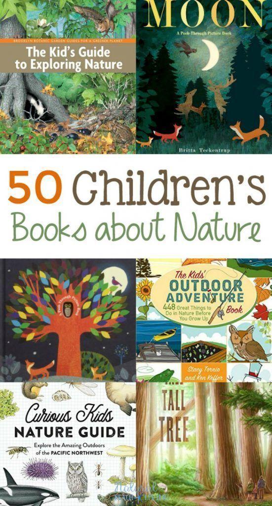50 Best Children S Books About Nature Best Children Books Childrens Books Nature Kids