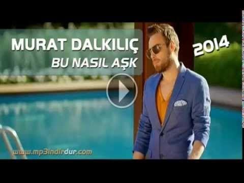 Murat Dalkilic Bu Nasil Ask 2014 Murat Dalkilic Bu Nasil Ask 2020 Ask Film Nasa