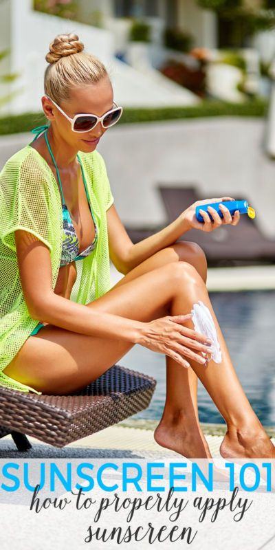 Sunscreen 101: How To Apply Sunscreen Properly.