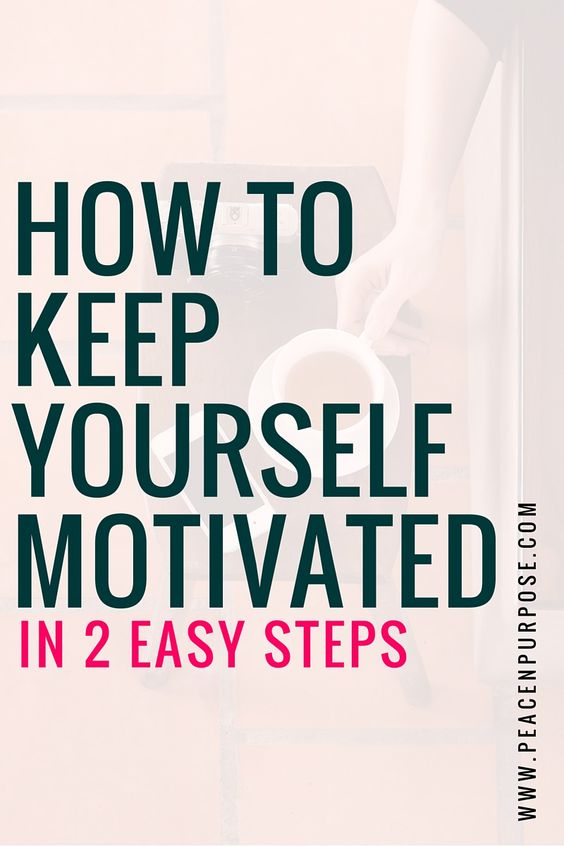 How to motivate yourself to do things!?