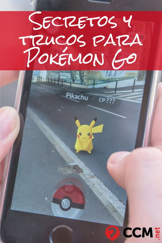 Secretos Y Trucos Para Pokémon Go Pokemon Go Trucos Pokemon Pokemon Go