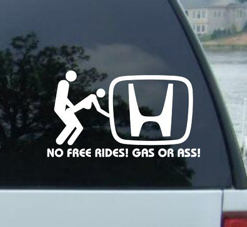 NO FREE RIDES Decal For HONDA ACCORD CRV CRX CRV CROSSTOUR CIVIC - Stickers for honda accord