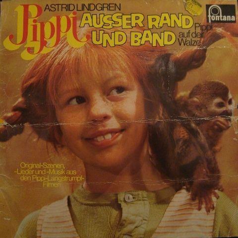 Astrid Lindgren - Pippi Ausser Rand Und Band/Pippi Auf Der Walze (Vinyl, LP) at Discogs