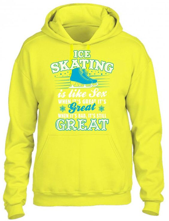 Ice Skating Is Like Sex HOODIE