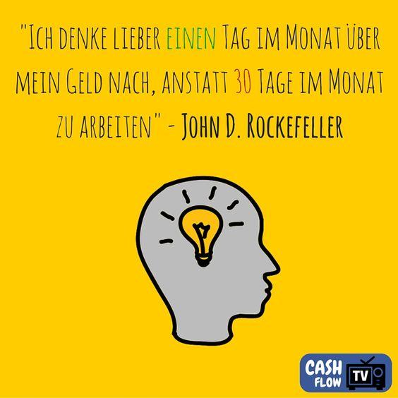 John D. Rockefeller war einer der ersten Milliardäre auf unserem Planeten. Er sagte einst, das man Geld für sich arbeiten lassen solle um sich ein Vermögen aufzubauen. Ich glaube er hat recht