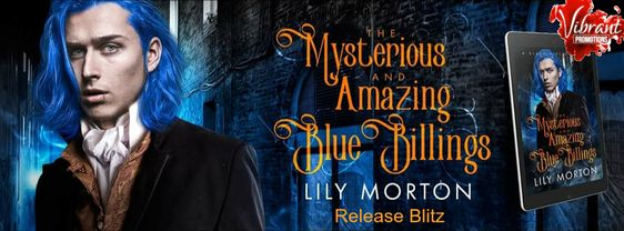 ~Release Blitz~The Mysterious and Amazing Blue Billings (Black and Blue #1) by Lily Morton~Review & Excerpt~