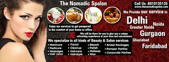 Enjoy our Services to get pampered in the comfort of your home or office!!!!!!! Do call us On 8010135135 www.thenomadicspalon.com