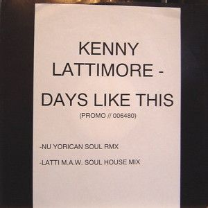 Kenny Lattimore - Days Like This (Masters At Work Remixes) (Vinyl) at Discogs
