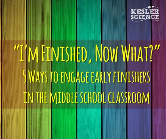 """""""I'm Finished, Now What?"""" is a phrase that sends most teachers running for the hills.  Use these 5 strategies to keep kids engaged in the middle school classroom."""