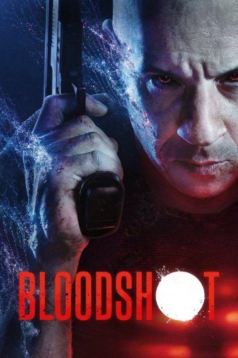 Assistir Bloodshot Dublado Online Em 2020 Filmes Completos