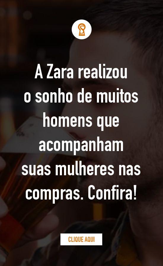 Lojas Zara Terao Sala De Espera Para Os Homens Com Cerveja Gratis