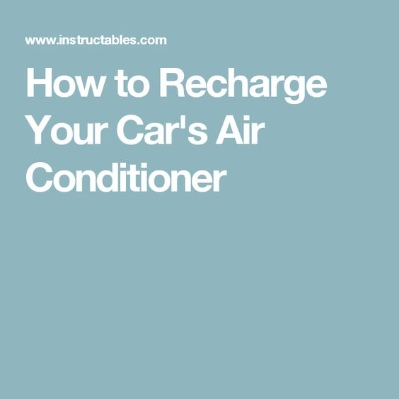 How to Recharge Your Car's Air Conditioner