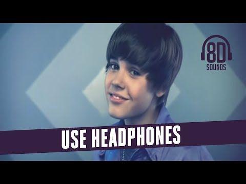 Justin Bieber Baby Ft Ludacris 8d Audio Youtube Justin Bieber Baby Ludacris Justin Bieber