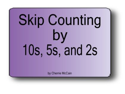 Skip Counting by 10s, 5s, and 2s
