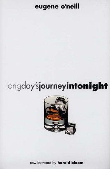 Long Day S Journey Into Night Second Edition Ebook By Eugene O