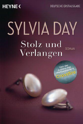 Stolz und Verlangen: Roman von Sylvia Day http://www.amazon.de/dp/3453545737/ref=cm_sw_r_pi_dp_yDCSwb0DMDRRE