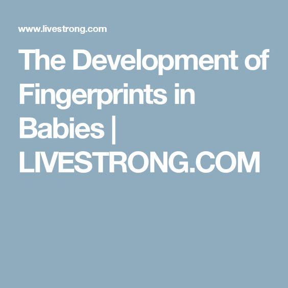 The Development of Fingerprints in Babies | LIVESTRONG.COM