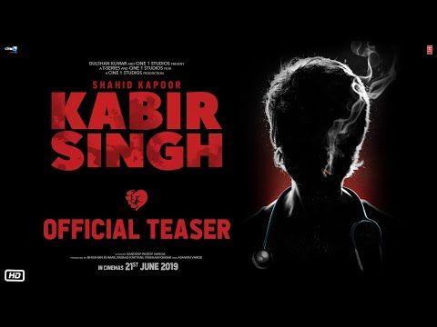 Kabir Singh Official Teaser Shahid Kapoor Kiara Advani Sandeep Reddy Vanga 21st June 2019 Youtube Shahid Kapoor Hindi Movies Bollywood Movie