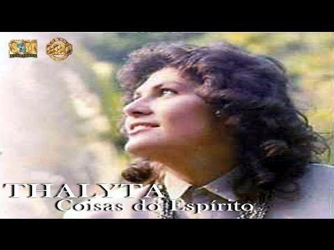 CD COMPLETO: Thalyta - Coisas do Espírito