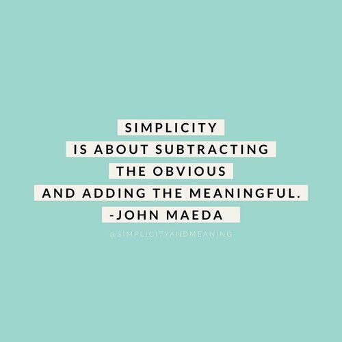 24 Quotes About Simple Living Simplicity And Modern Life That We Can All Relate To They Re Funny Home Qu Simplicity Quotes Cleaning Quotes Funny Life Quotes