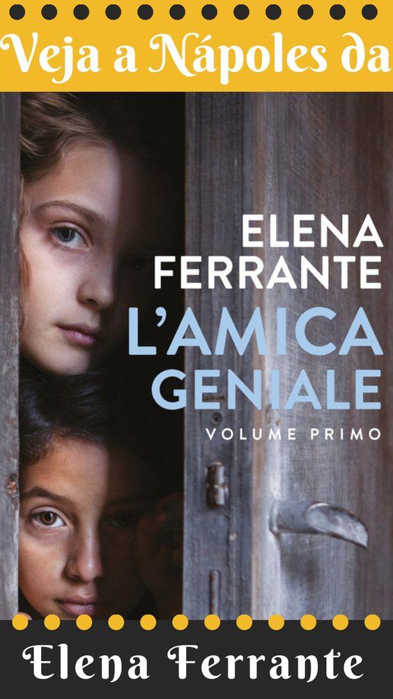 """551c97adbb52a876a0a74278c9a3f331 Conheça a Nápoles deElena Ferrante, autora de """"A Amiga Genial"""""""