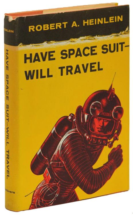 Charles Scribner's Sons 1958 first edition of Have Space Suit Will Travel by Robert Heinlein.  #vintage #book