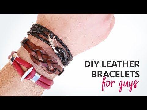 Diy 3 Styles Of Leather Bracelets For Guys Diy Leather Bracelet Bracelets For Men Leather Bracelet