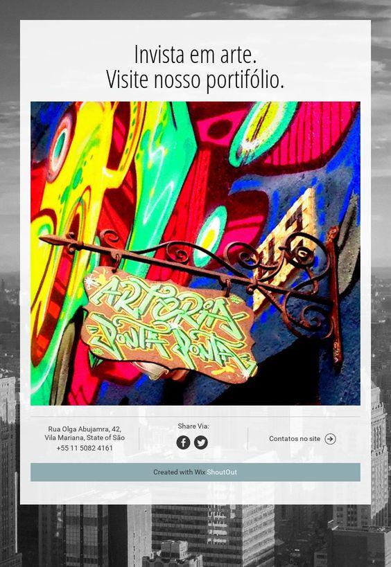 Invista em arte.Visite nosso portifólio.