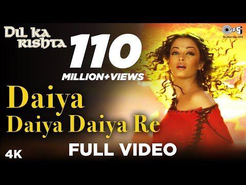 Daiya Daiya Daiya Re Video Song Dil Ka Rishta Aishwarya Rai Arjun Rampal Alka Yagnik Youtube Lagu Terbaik Lagu