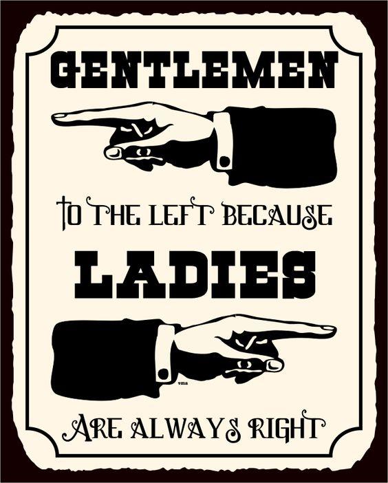 Ladies Are Always Right Vintage Metal Art Funny Bathroom Retro Tin Sign
