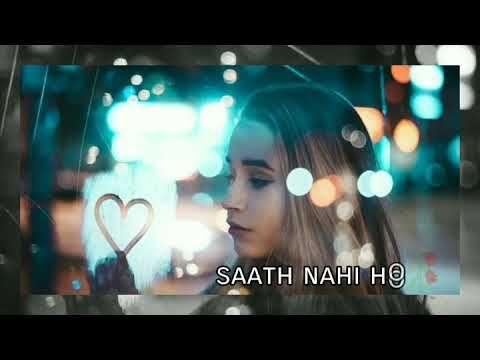 Mana Ke Tum Sath Nahi Ho Whatsapp Status Youtube Romantic Songs Video Song Status Romantic Songs