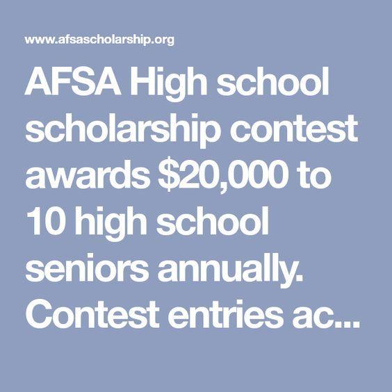 Afsa High School Scholarship Contest Awards 20 000 To 10 High School Seniors Annually Contest Entries Acc Scholarships High School Contest School Scholarship