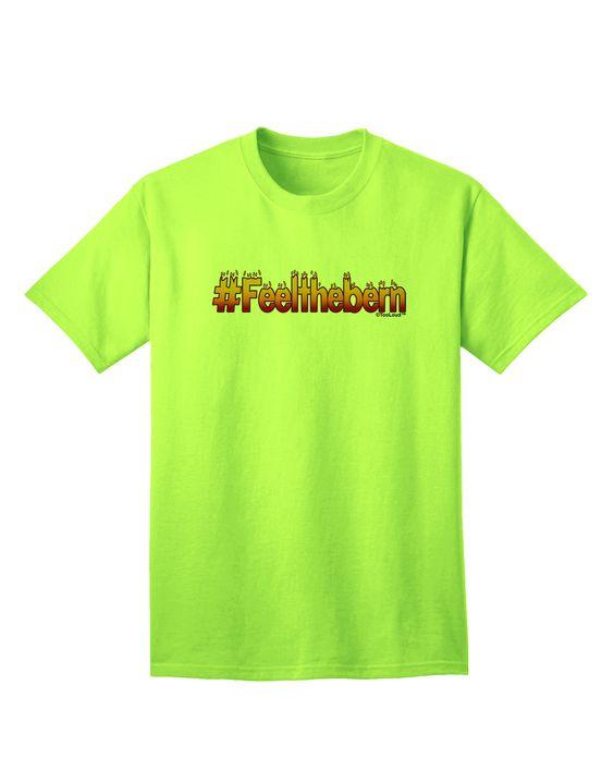 TooLoud Hashtag Feelthebern Adult T-Shirt