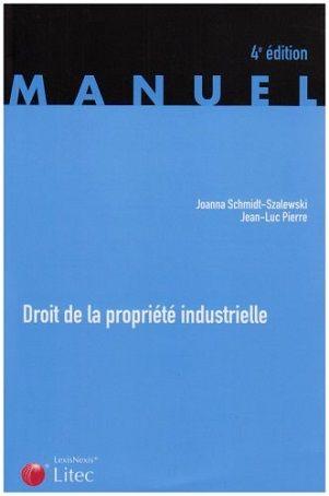 Droit de la propriété industrielle de Joanna Schmidt-Szalewski et Jean-Luc Pierre