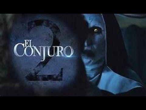 Conjuro 2 Pelicula Completa Espanol Latino Youtube El Conjuro 2 El Conjuro Peliculas De Miedo